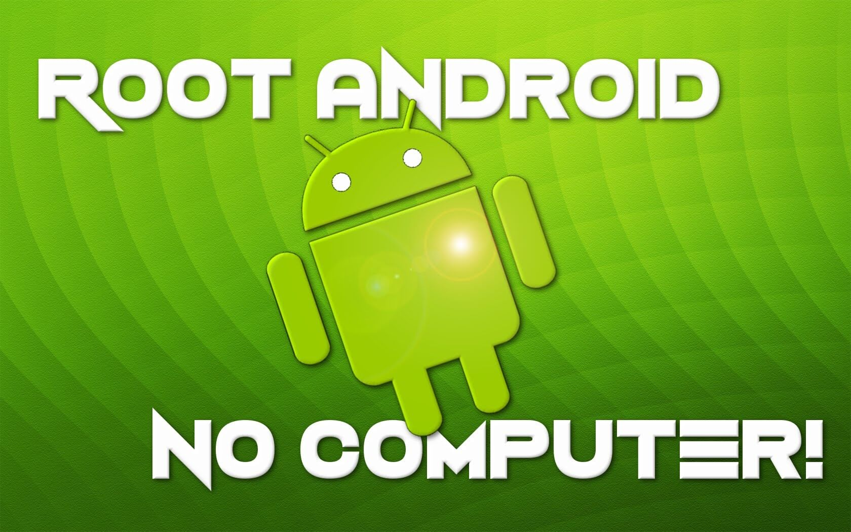 14 applications pour rooter Android sans PC — Informagenie